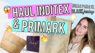 SÚPER HAUL | PRIMARK, Zara, Bershka, Pull&Bear... | IDEAS BLACK FRIDAY