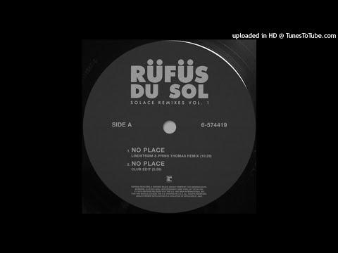 RÜFÜS DU SOL - No Place (Lindstrøm & Prins Thomas Remix)