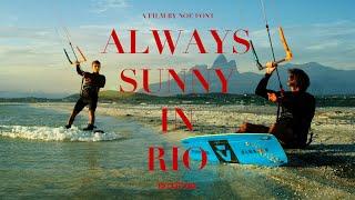 """Always Sunny In Rio"" a kite video with Reno Romeu, Jerome Cloetens & Noe Font."