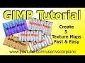 GIMP Tutorial - How to Make 5 Texture Maps at Once by VscorpianC
