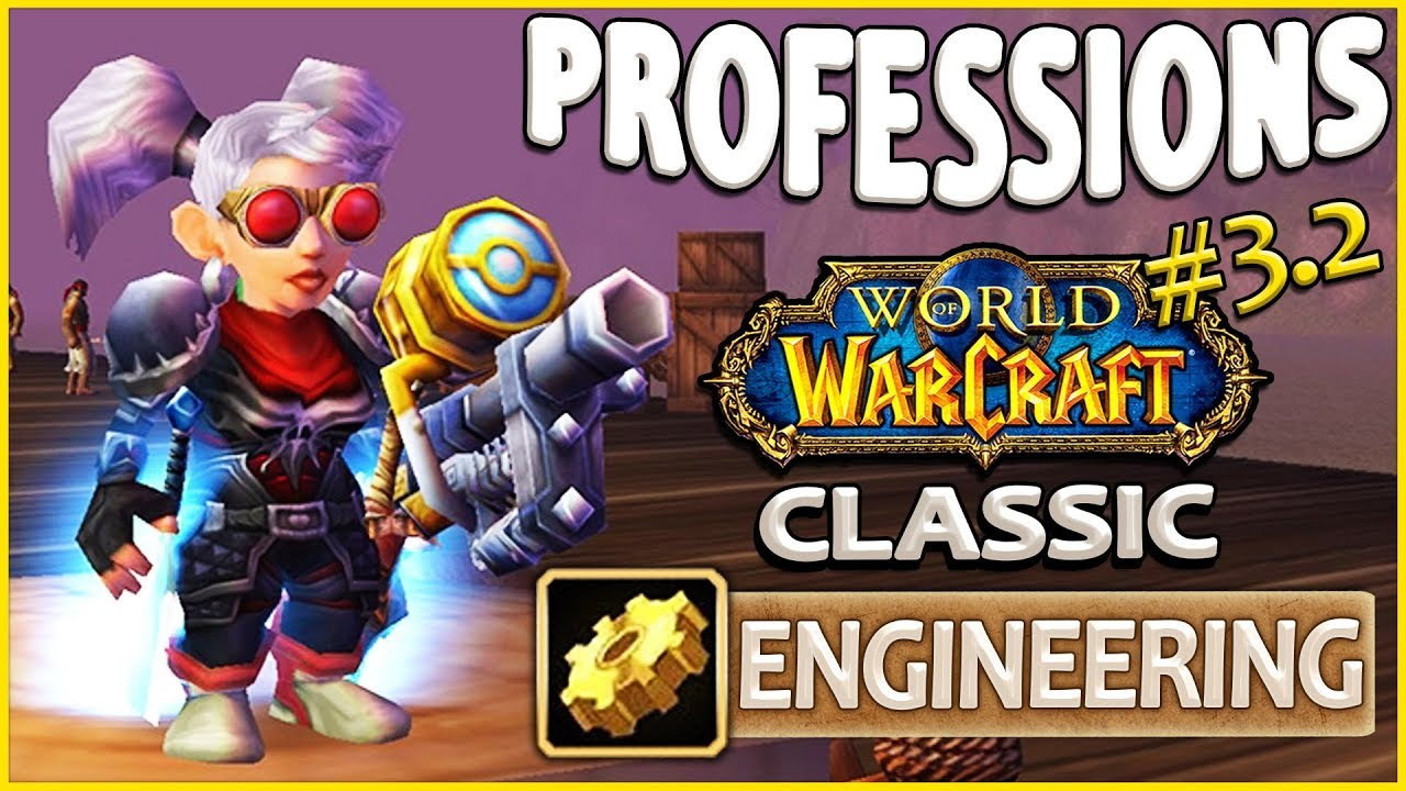 classic vanilla wow professions overview guide engineering youtube wow engineering schematics [ 1280 x 720 Pixel ]