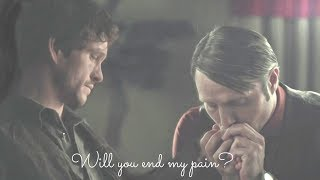 Ганнибал    Will you end my pain?    Hanniba