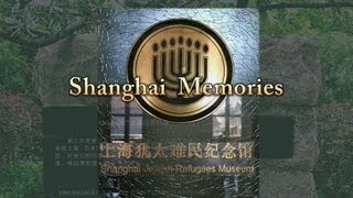 Shanghai Survivors Memories
