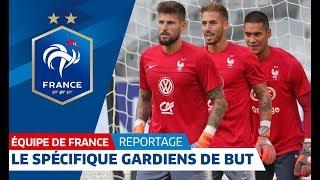 Equipe de France : Entrainement spécifique à J-1 avec les gardiens de but des Bleus I FFF 2018