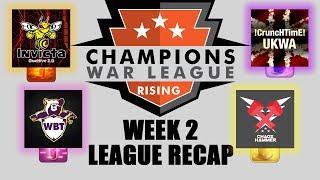 OFFICIAL CWL RISING WEEK 2 RECAP - Champions War League - Clash of Clans
