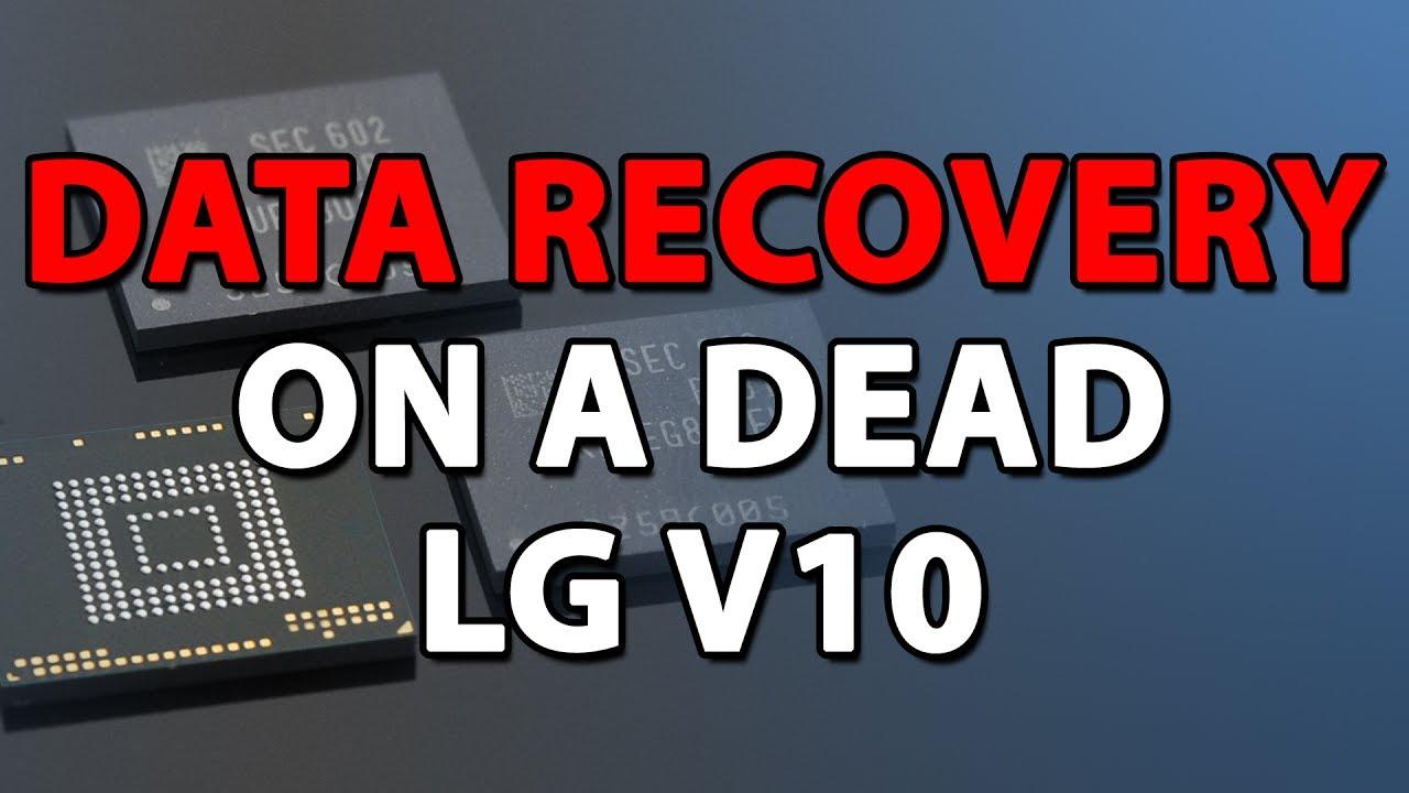 Data Recovery - LG V10 H960 Liquid Damage