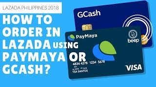 ✅Lazada Philippines 2018: How to order in Lazada and Pay using Visa or Mastercard, Paymaya or GCash