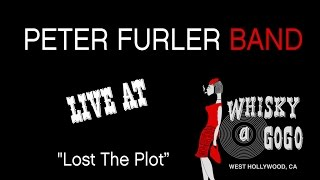 Peter Furler - Lost the Plot - Live at the Whisky a Go Go - Bootleg