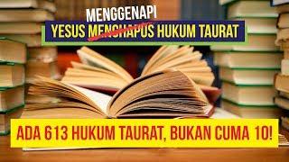 Arti Yesus Menggenapi Hukum Taurat - Apa sih Taurat itu? #part1