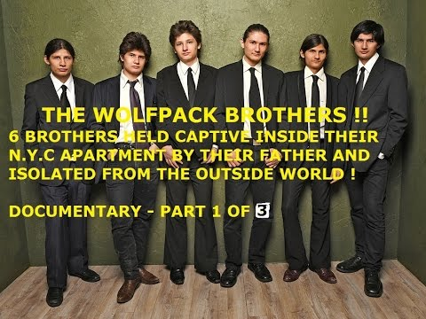 THE WOLFPACK - 6 BROTHERS HELD CAPTIVE IN THEIR N.Y.C APARTMENT ! - DOCUMENTARY PT 1 OF 3