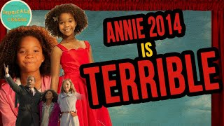 Annie (2014) is TERRIBLE