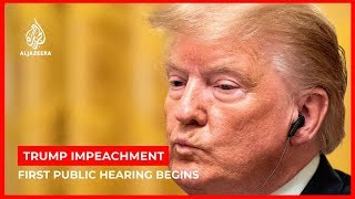 First public hearing of the Trump impeachment inquiry begins