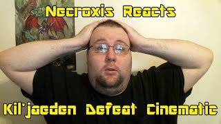 World of Warcraft: Legion - Kil'jaeden Defeat Cinematic - Necroxis Reacts