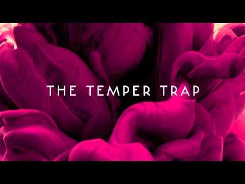 The Temper Trap: Love Lost | Colossal