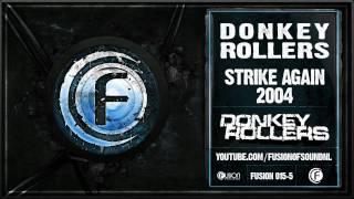 Donkey Rollers - Strike Again 2004