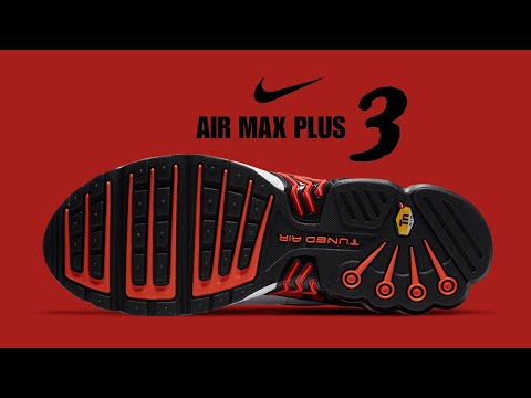 NIKE Air Max Plus 3 Detailed Look, Price + Release Date #airmax
