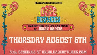 Rex Foundation presents Daze Between: A Free Livestream Event 8/6