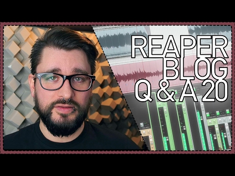 The REAPER Blog Q&A #20 | 10,000 subscribers; switching from Pro Tools; plugin bundles and more