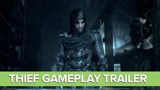 Thief Gameplay Trailer: New Thief Gameplay - Xbox One, PS4, PC