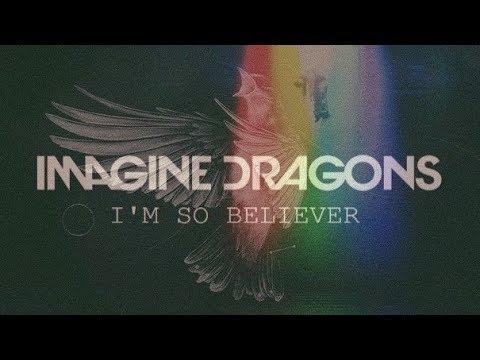 imagine dragons | i'm so believer [mashup]