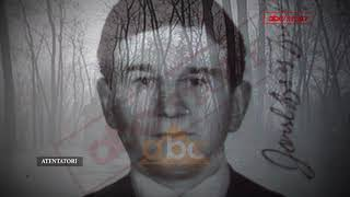 Atentatori i Enver Hoxhes | ABC News Albania