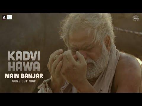 Main Banjar | Kadvi Hawa |  24th November | Sanjai Mishra, Ranvir Shorey, Tillotama Shome