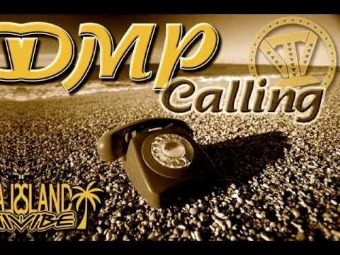 DMP - Calling ~~~ISLAND VIBE~~~