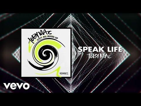 TobyMac - Speak Life (Telemitry Remix/Audio)