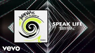 TobyMac - Speak Life (Telemitry Remix/Audio)