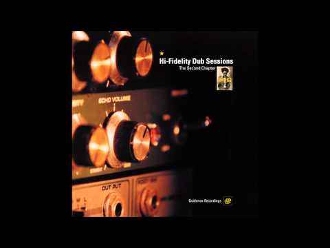 Hi Fidelity Dub Sessions: The Second Chapter 2000 (Full Album)