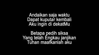 Dadali - Ku Tak Pantas Di Surga (Lyrics)