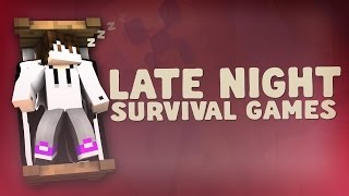 Late Night Survival Games