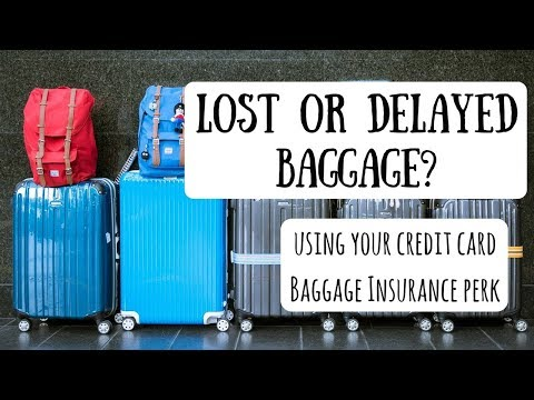 Using Your Baggage Insurance Benefits | Understanding Your Credit Card's Lost & Delayed Luggage Perk