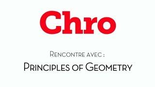 Interview de Principles of Geometry