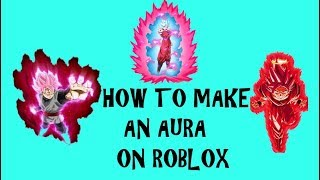 ROBLOX How to Make an Aura