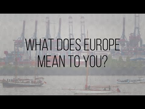Hamburg, what does Europe mean to you?