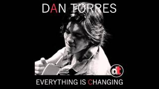 Dan Torres - Everything Is Changing - Single