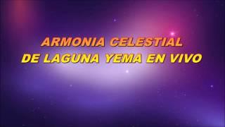 ARMONIA CELESTIAL EN VIVO POZO DEL MORTERO thumbnail