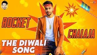 Rocket Chalaja (Full Song 2018) - Pranav Nagpal ft. Hrmn Singh | Talon & Garrick | Honey Rao |