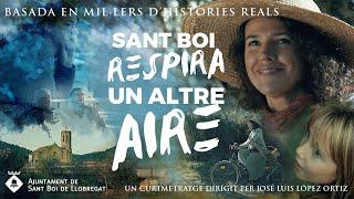 Trailer Oficial: Sant Boi Respira un Altre Aire