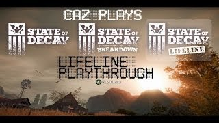 State of Decay Lifeline - pt 4 -