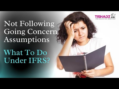 Not following Going Concern Assumption . What to do under IFRS ??