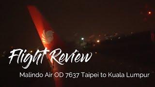 飛行體驗|馬印航空 Malindo Air 廉航的價格傳統航空的享受!飛機餐好吃嗎?馬印航空經濟艙 TPE~KUL 台北~吉隆坡