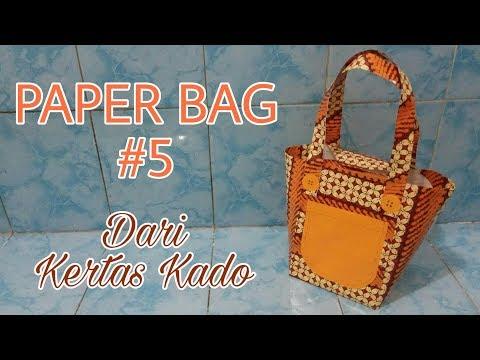 PAPER BAG #5 Dari kertas kado