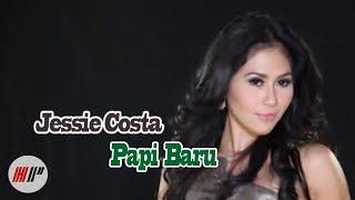 Papi Baru Jessie Costa Official Version