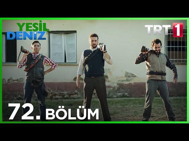 Yeşil Deniz 72.Bölüm