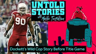 Darnell Dockett Got into Cop Chase Two Days Before 2008 NFC Title Game | Untold Stories
