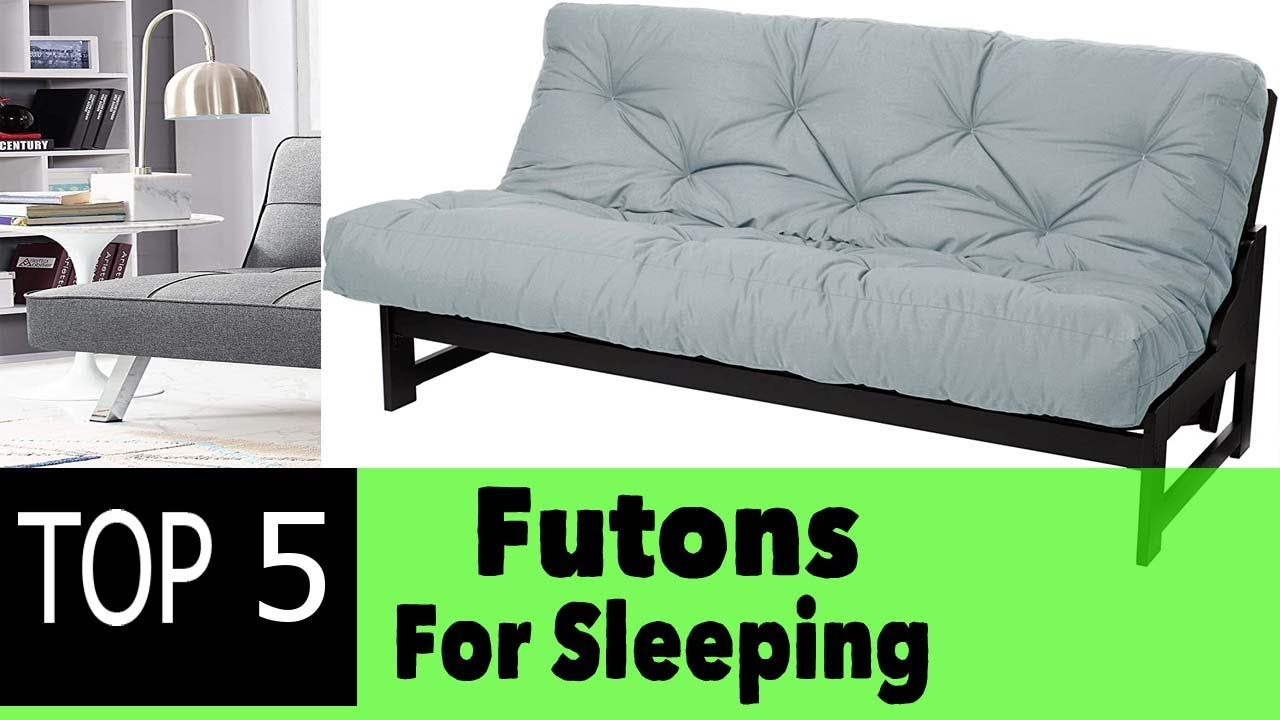 Best Futons For Sleeping You