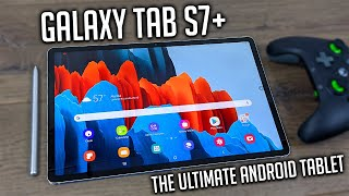 The Galaxy Tab S7+ Is the Ultimate Android Tablet!