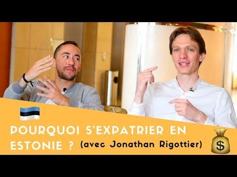 Pourquoi S'EXPATRIER en ESTONIE avec Jonathan Rigottier